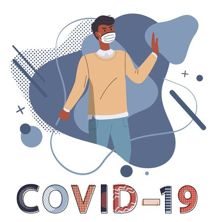 Black man wearing face medical mask show stop gesture against spreading covid19. Blue abstract vector elements at background. Stop world epidemy concept. Isolated cartoon character in flat style