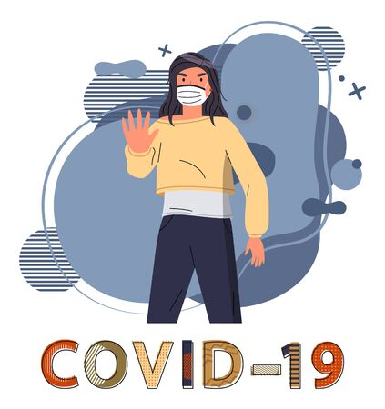 Brunette woman wearing face medical mask show stop gesture, fighting against spreading covid-19. Blue abstract vector elements at the background. Stop world epidemy. Cartoon character in flat style