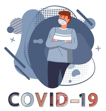 Caucasian man wearing medical mask with crossed hands at chest protesting against spreading covid19. Blue abstract vector elements at background. Stop world epidemy. Cartoon character in flat style