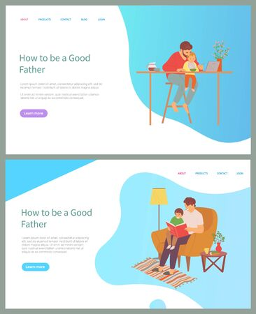 How to be good father vector, man working from home and caring for kid, daddy feeding child and working on laptop, freelancer parent, parenting. Website or slider app, concept for Father day