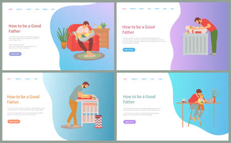 How to be good father vector, man caring for child feeding baby and washing, changing diapers of newborn kid, person working from home set. Website or slider app, landing page flat style