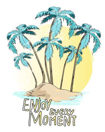 Poster with palms on the island and stylish lettering Enjoy every moment. Hand drawn tropic banner. Tropical landscape postcard with palm trees, ocean and sand. Be happy at this moment travel concept