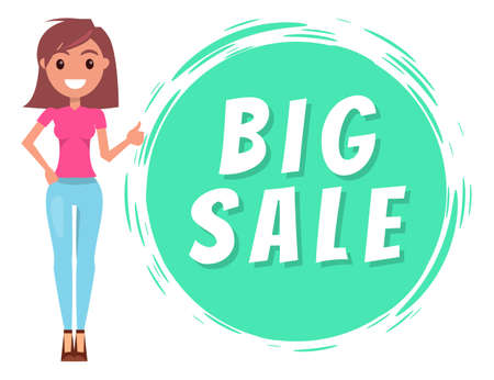 Portrait of young smiling girl wearing pink t-shirt and jeans, stylish shoes at heels. Isolated fashionable cartoon character. Woman stand near circle with text big sale. Discount offer, promo action