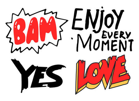 Set of black and white, red typography slogans, text graphics for using at polygraphy, as print. Poster or banner with text inscription. Using for label, sticker. Bam. Enjoy every moment. Yes. Love
