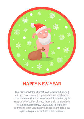 Happy New Year poster, pig in Santa Claus beard and red hat, brown sack full of presents, in round frame with snowflakes, vector poster isolated on white
