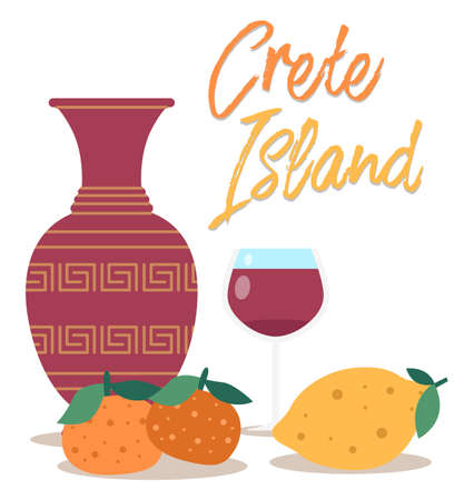 Crete food and utensils postcard. Traditional symbols of Greece isolated on a white background. Tangerines, oranges and a glass of red wine. Ancient greek vase. Pottery flat vector illustration