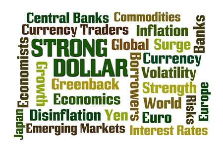 emerging economy: Strong Dollar word cloud on white background