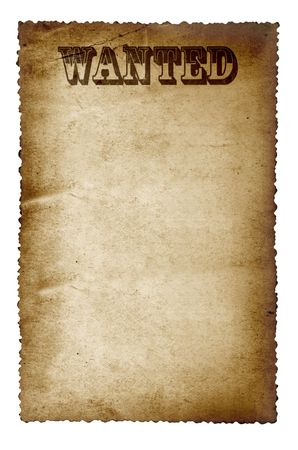 scalloped: Wanted poster, on old grunge paper with scalloped edge, isolated on white. Stock Photo
