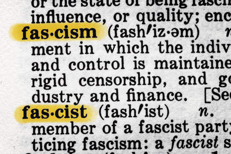 Fascism and fascist dictionary definition.
