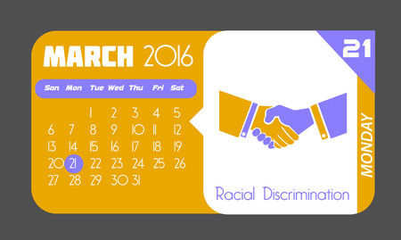 racial: Calendar for each day on March 21. Holiday - Racial Discrimination. In the style of a modern retro