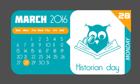 historian: Calendar for each day on March 28. Holiday - Historian day. In the style of a modern retro Illustration