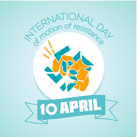 resistance: Calendar for each day on April 10. Holiday - International day of motion of resistance. Icon in the linear style