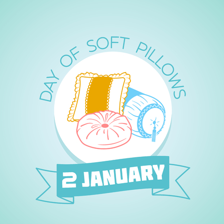 Calendar for each day on january 2. Greeting card. Holiday -  Day of soft pillows. Icon in the linear style