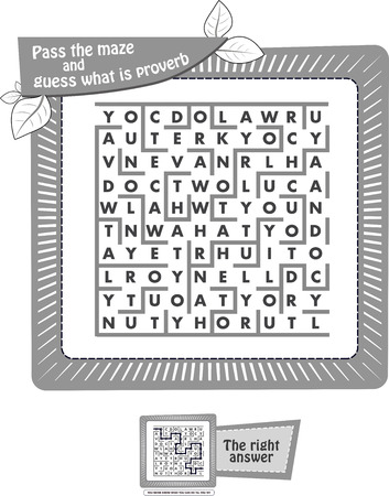 educational game for kids and adults. Black and white illustration. Task game for children pass the maze and guess what is proverb