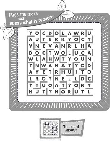 jeu éducatif pour enfants et adultes. Illustration en noir et blanc. Jeu de tâches pour les enfants passe le labyrinthe et devine quel est le proverbe