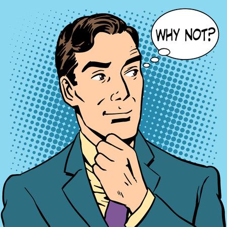hombre: Empresario Hombre dijo por qué no. Arte pop del estilo retro Vectores