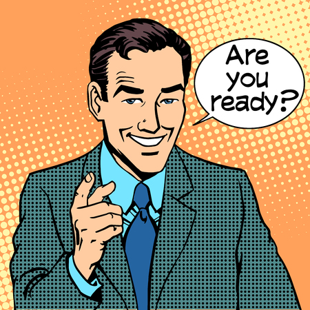 Are you ready businessman says retro style pop art