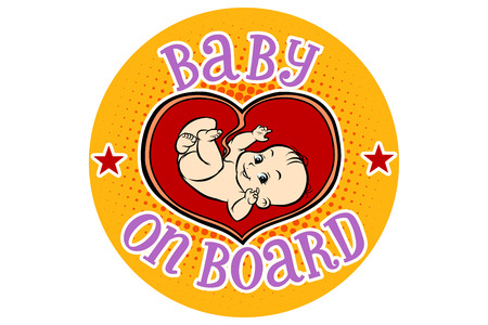 car isolated: Baby on Board, embryo in the womb. Hand drawn illustration cartoon pop art retro vector style
