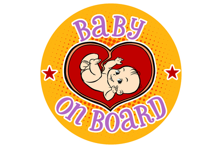 Baby on Board, embryo in the womb. Hand drawn illustration cartoon pop art retro vector style
