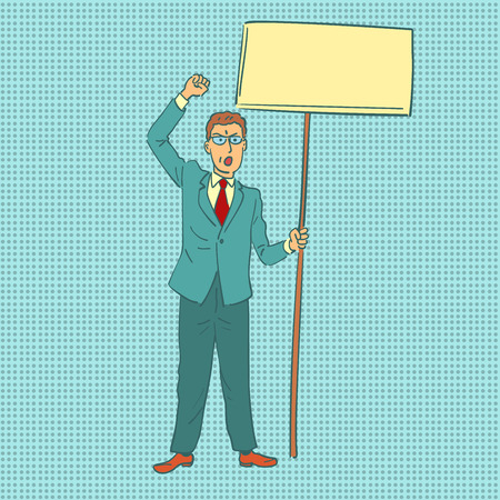 businessman protesting with banner. Comic cartoon pop art retro vector illustration drawing