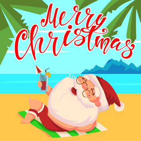 Summer Santa Claus in shorts and with a cocktail in his hand lies on the beach. Vector cute cartoon character. Happy Christmas hand draw text.