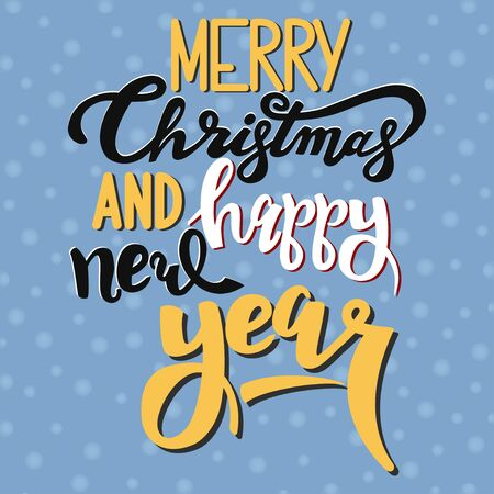 Merry Christmas and Happy New Year black and gold handwriting text on a blue background with snowflakes. Vector illustration.
