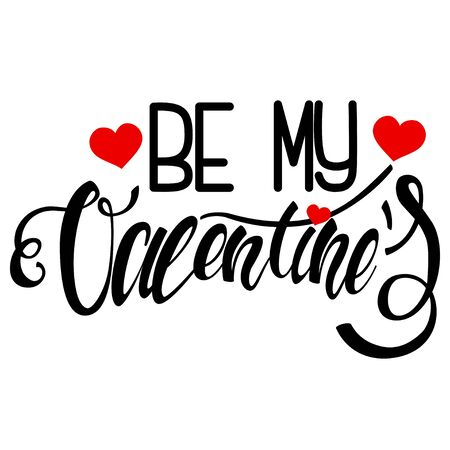 Be my Valentine lettering design. Handwritten calligraphy black text with red heart. Vector holiday illustration isolated on a white background.
