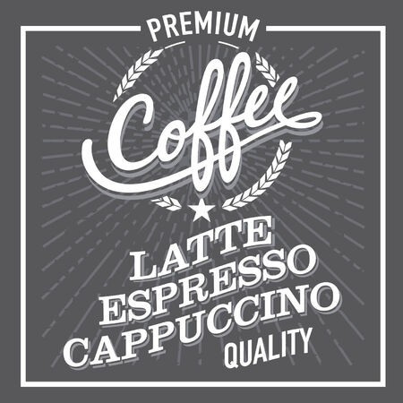 finest: Black and White Finest Premium Coffee Latte Espresso Cappuccino Sign Label Illustration