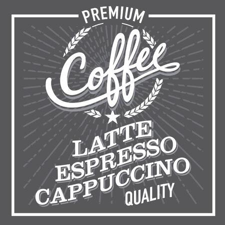 finest: Black and White Finest Premium Coffee Latte Espresso Cappuccino Sign Label Illustration
