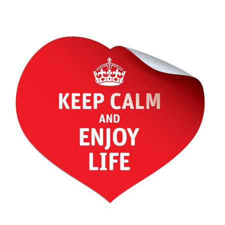 enjoy life: Heart. Red vector sticker KEEP CALM and ENJOY LIFE