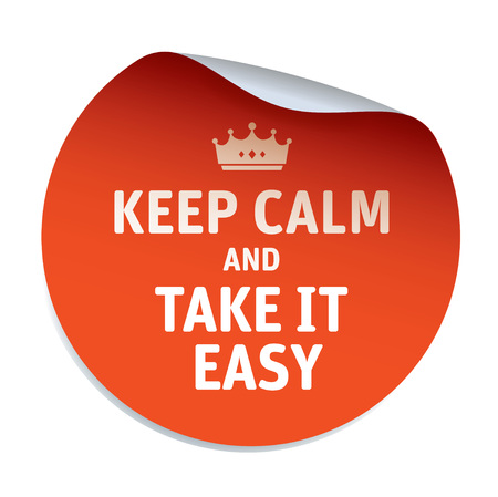 take it easy: Orange vector sticker KEEP CALM and TAKE IT EASY.