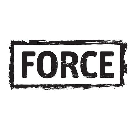 force: Black grunge stamp and text FORCE Illustration