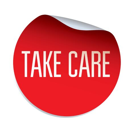 take care: Red vector sticker TAKE CARE Illustration