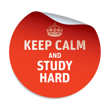 crone: Red vector sticker KEEP CALM AND STUDY HARD Illustration