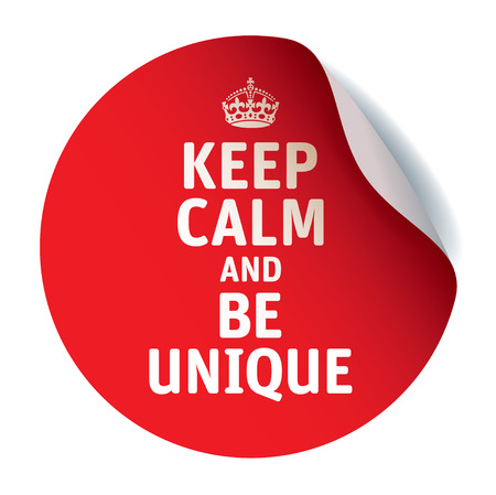 crone: Red vector sticker KEEP CALM AND BE UNIQUE Illustration