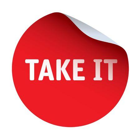 take: Red vector sticker TAKE IT
