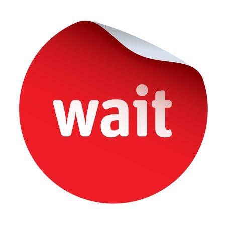 wait: Red vector sticker wait