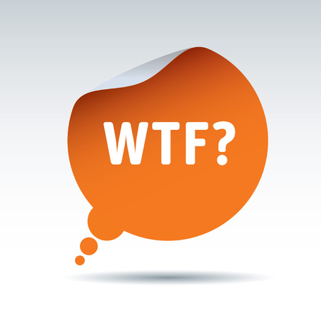 wtf: Orange vector sticker and text WTF