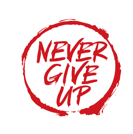 dirt background: Red Vector Drawing Stamp Never Give Up Illustration