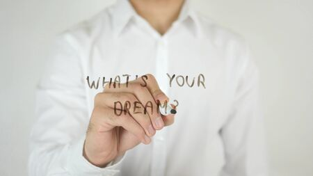 Whats Your Dream ?, Written on Glass by Man in Studio
