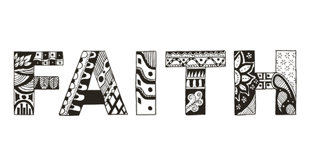 Word faith stylized on white background, vector, illustration, freehand pencil. Print for coloring books and t-shirts. 矢量图像