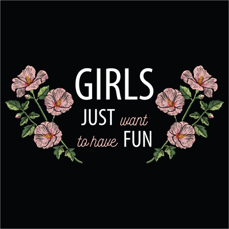 Embroidery stitches with pink hibiscus flowers and slogan girls just want to have fun in pastel color. Vector fashion ornament on black background for floral decoration. Pattern for textil. Print for fabrics. Illustration