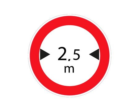 Traffic sign. Width limit 2.5 metre. Vector illustration. Red circle. Limits the width of vehicle.