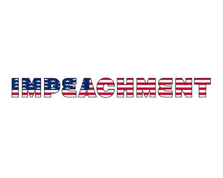 Impeach isolated word. USA impeachment vector banner with american flag texture. White background