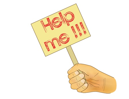 help me: illustration of hand holding board with Help me message Illustration