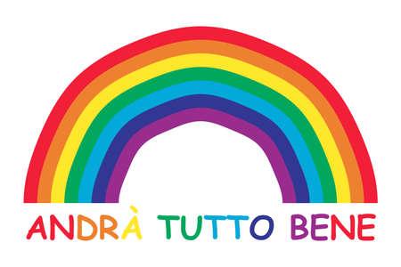 Rainbow and italian text. Italian slogan: Andra tutto bene. Everything will be allright in italian. Motivational phrase in Italian used during quarantine in fighting with coronavirus