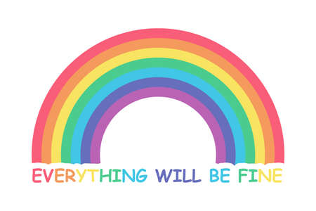 Everything will be fine. Inspirational text to overcome coronavirus pandemic. Simple Rainbow and color text doodle icon. Vector illustration isolated on white background Illustration