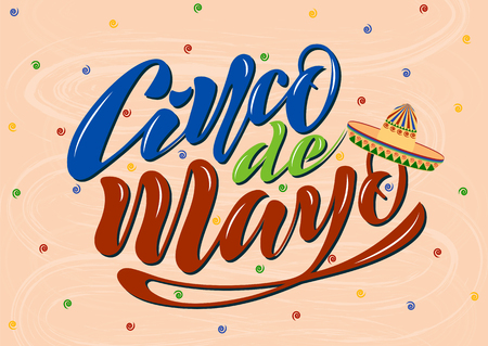 Handwritten text on a textured background for the holiday cinco de mayo on May 5 for a banner, logo, postcard, menu. Mexico, musical instruments, maracas, hats, colorful. vector eps10