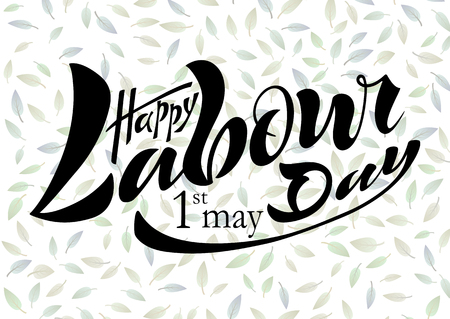 BIllustration of a beautiful handwritten text of happy working day on May 1 on a textured background with vector objects eps 10 for postcard logo, banner, flyer, multicolored, calligraphy. Illustration