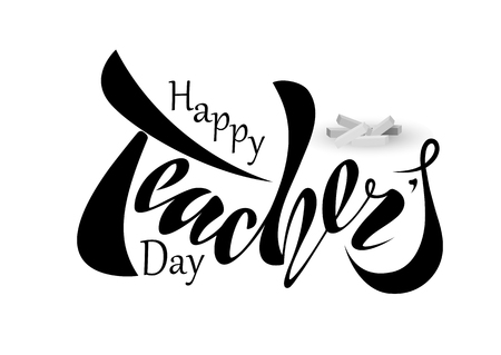 Beautiful design Happy Teacher's Day with handwritten text on a textured background. Vector. for postcard, congratulations, banner, template.